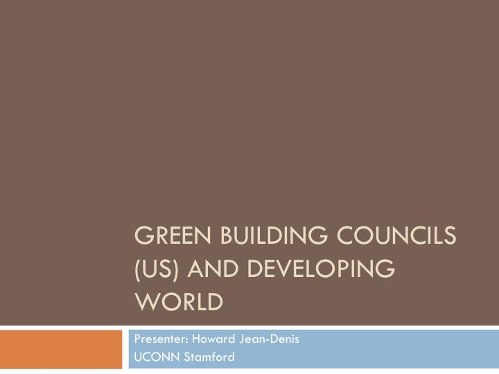 Green building councils us and developing world