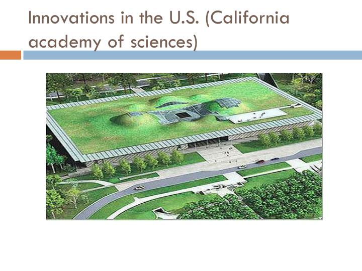 Innovations in the U.S. (California academy of sciences)