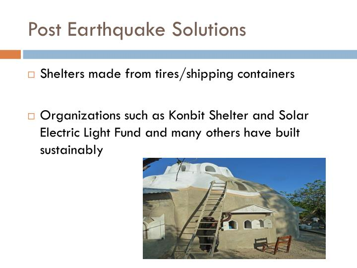Post Earthquake Solutions