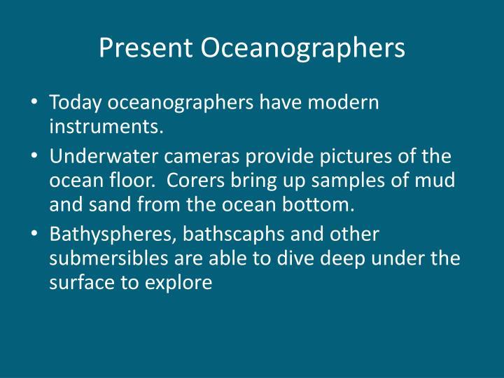 Present Oceanographers