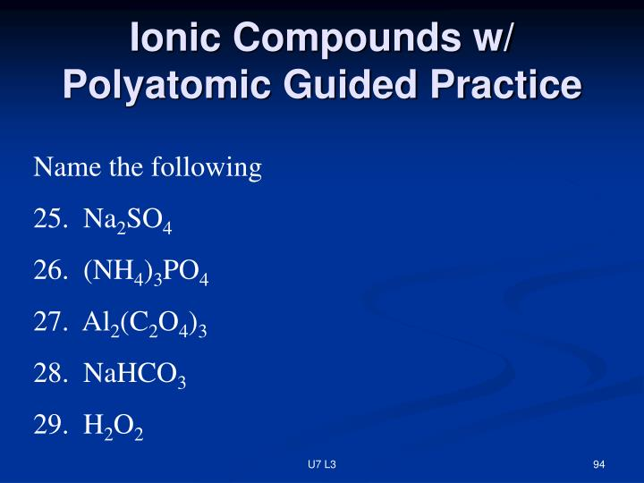 Ionic Compounds w/ Polyatomic Guided Practice