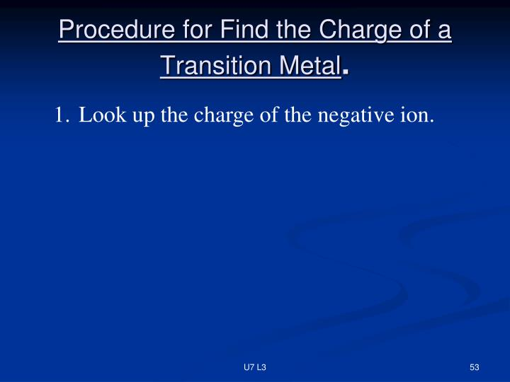 Procedure for Find the Charge of a Transition Metal