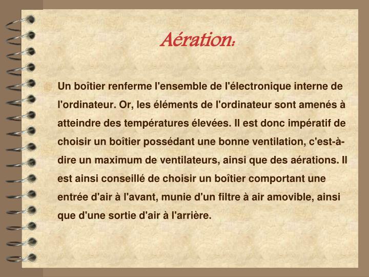 Aération: