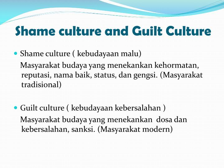 Shame culture and Guilt Culture