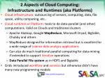 2 aspects of cloud computing infrastructure and runtimes aka platforms
