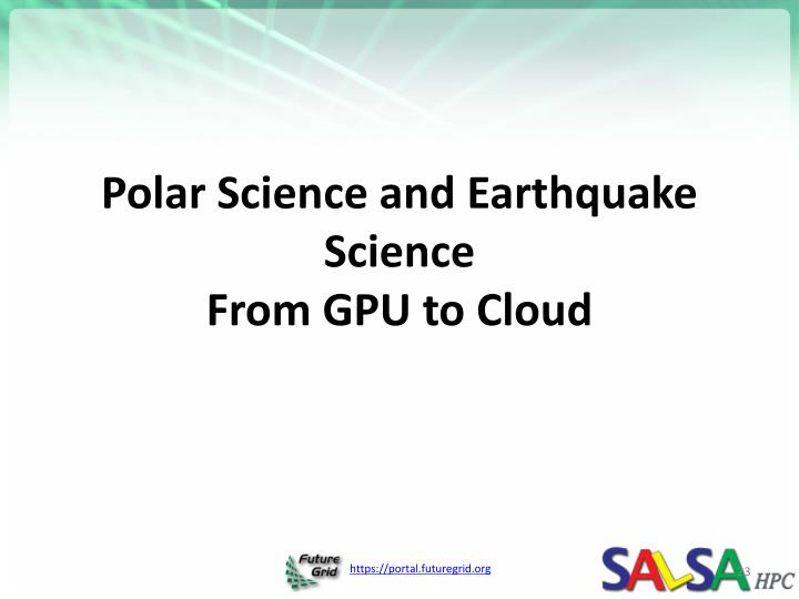 Polar Science and Earthquake Science