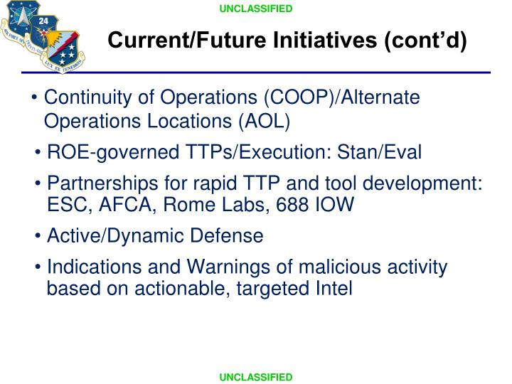 Current/Future Initiatives (cont'd)