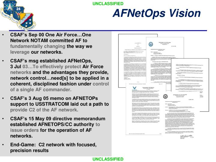 CSAF's Sep 00 One Air Force…One Network NOTAM committed AF to
