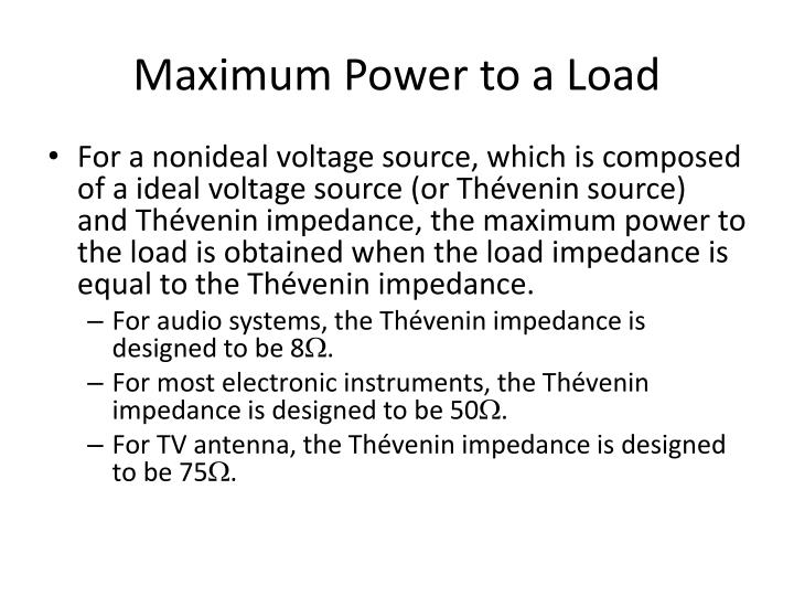 Maximum Power to a Load