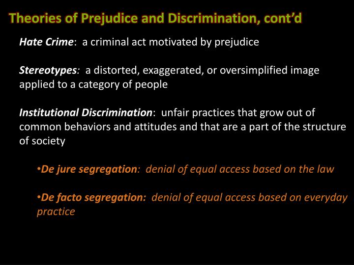 Theories of Prejudice and Discrimination, cont'd