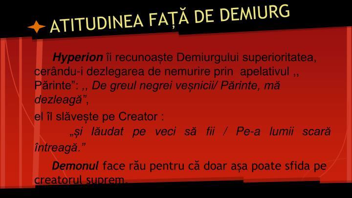 ATITUDINEA FAȚĂ DE DEMIURG