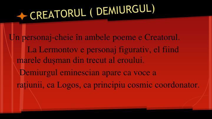 CREATORUL ( DEMIURGUL)