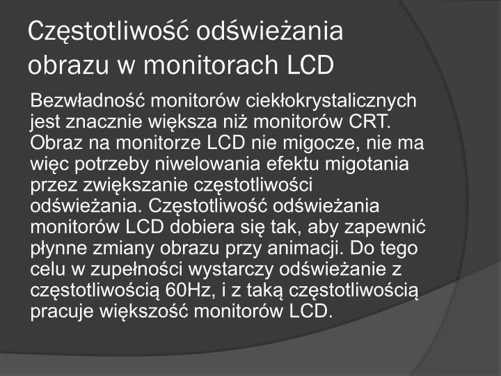 Częstotliwość odświeżania obrazu w monitorach LCD