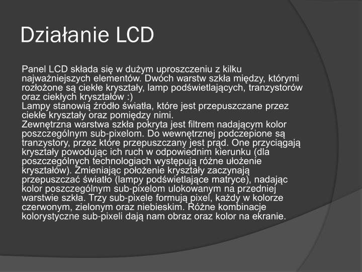 Działanie LCD