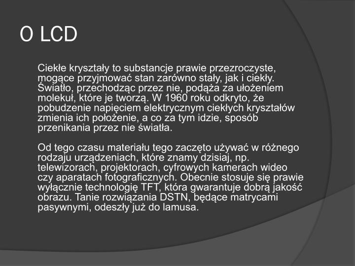 O LCD