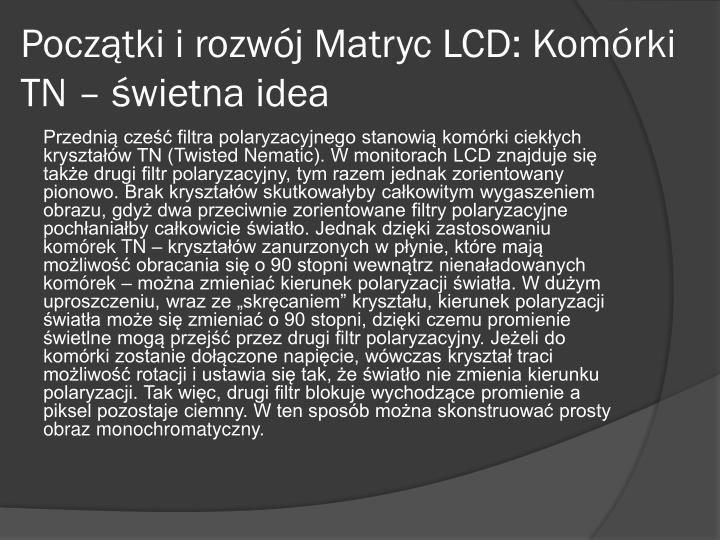 Początki i rozwój Matryc LCD: