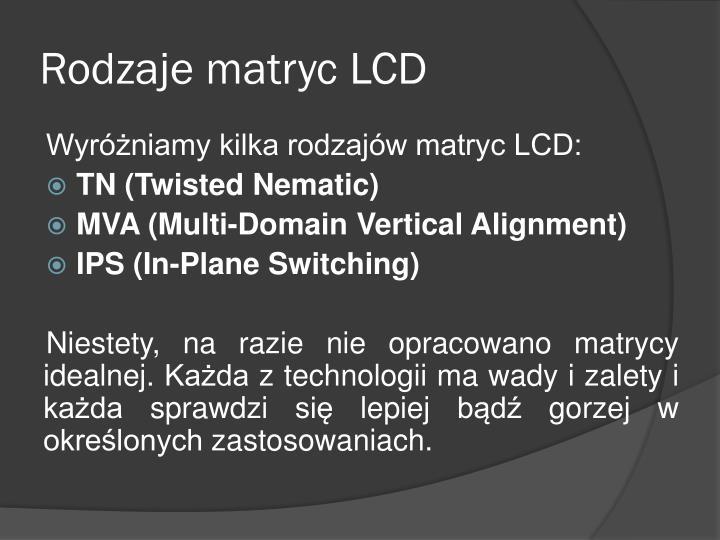 Rodzaje matryc LCD