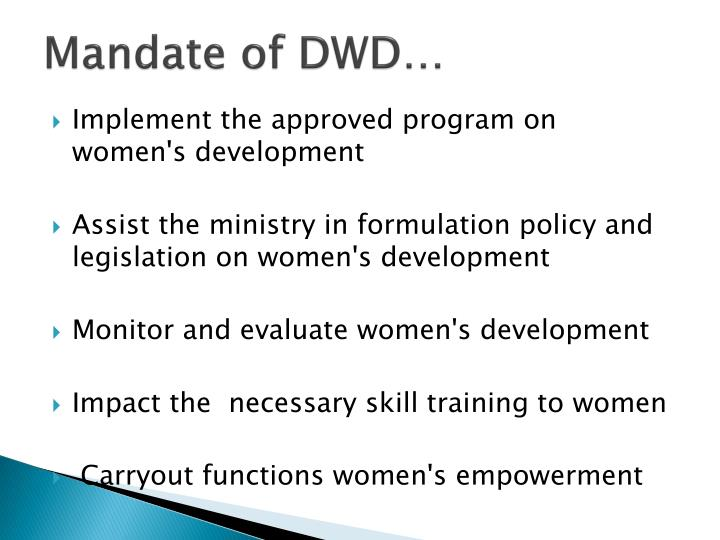 Mandate of DWD…