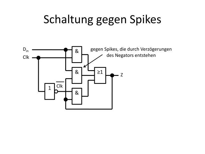 Schaltung gegen Spikes