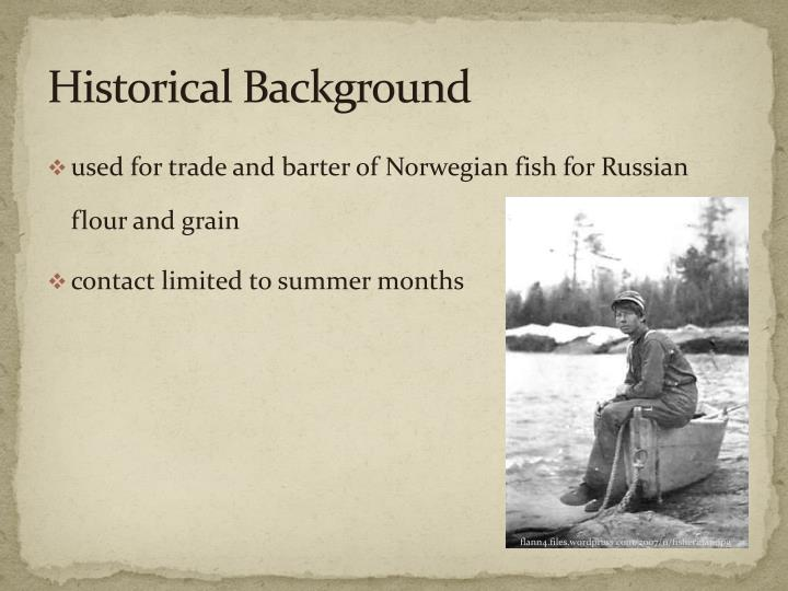 Historical background1