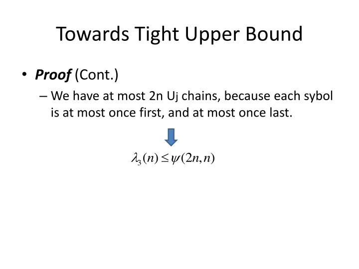 Towards Tight Upper Bound