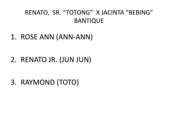 """RENATO,  SR. """"TOTONG""""  X JACINTA """"BEBING"""" BANTIQUE"""