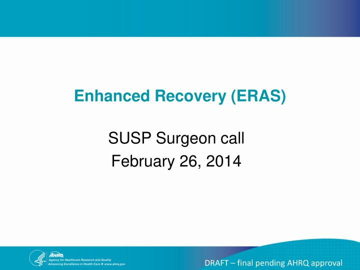 Susp surgeon call february 26 2014