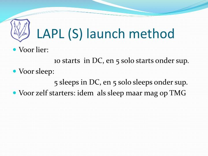 LAPL (S) launch method