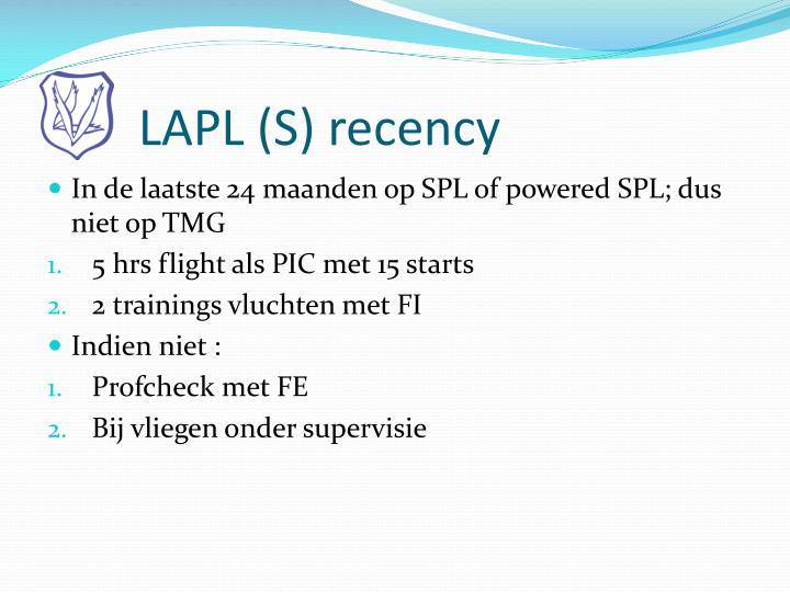 LAPL (S) recency