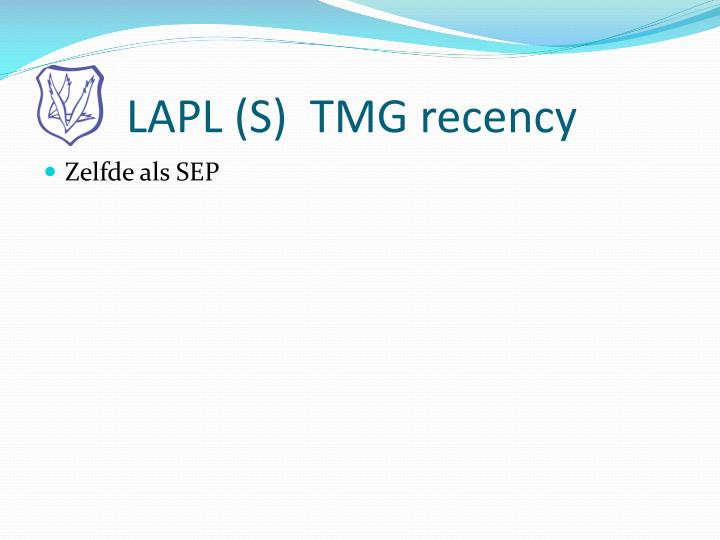 LAPL (S)  TMG recency