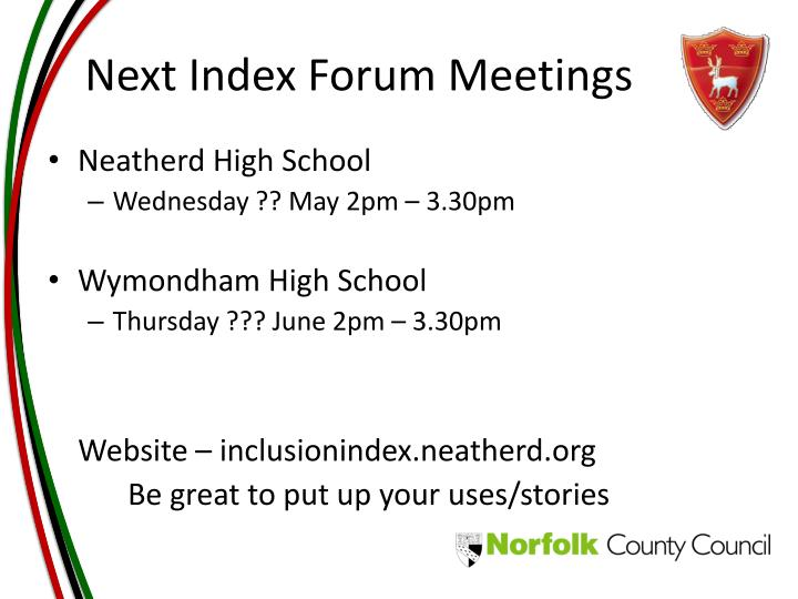 Next Index Forum Meetings