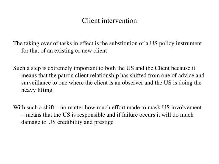 Client intervention