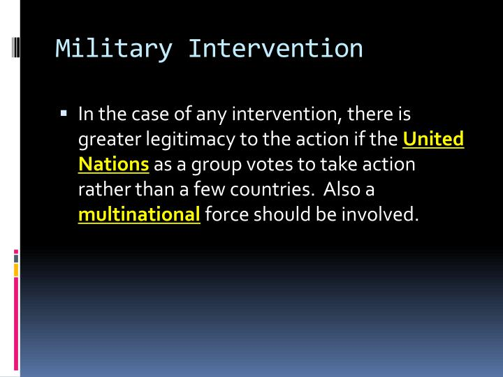 humanitarian intervention and interference in another An examination of humanitarian intervention and its use as a justification for interference in another state's sovereign affairs.