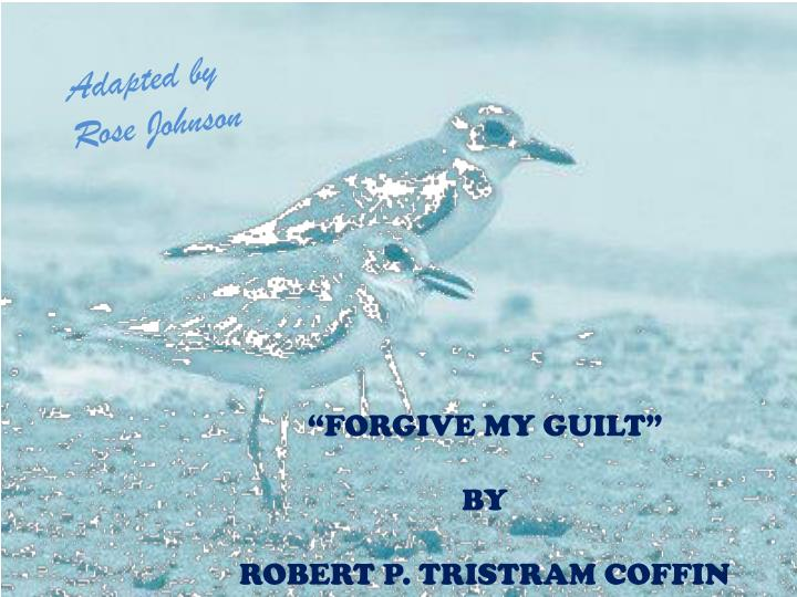 poetic devices used in forgive my guilt