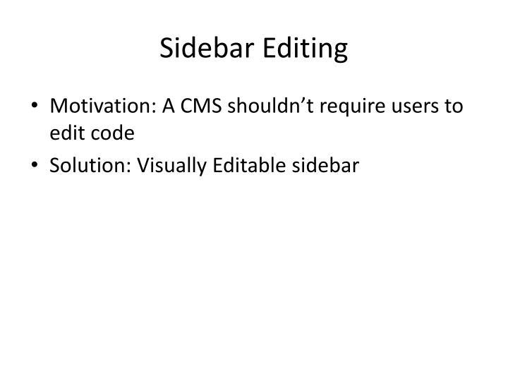 Sidebar Editing