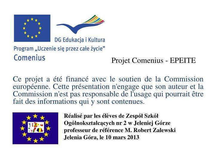 Ce projet a été financé avec le soutien de la Commission