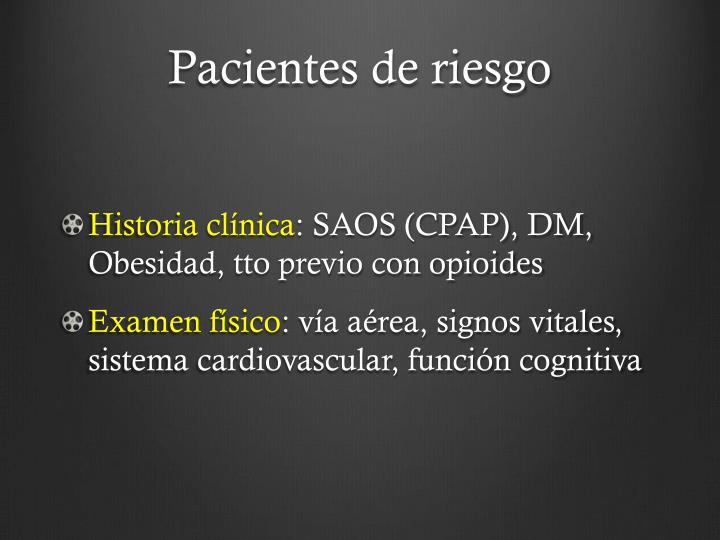 Pacientes de riesgo