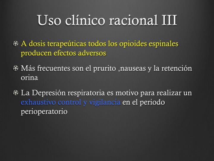 Uso clínico racional III