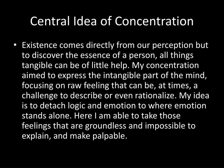 Central Idea of Concentration