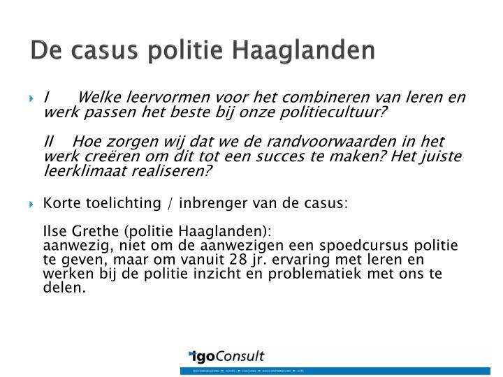 De casus politie Haaglanden