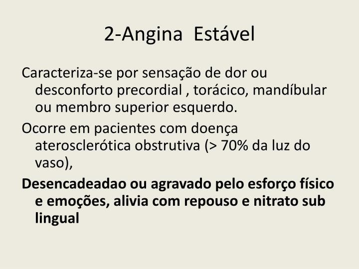2-Angina