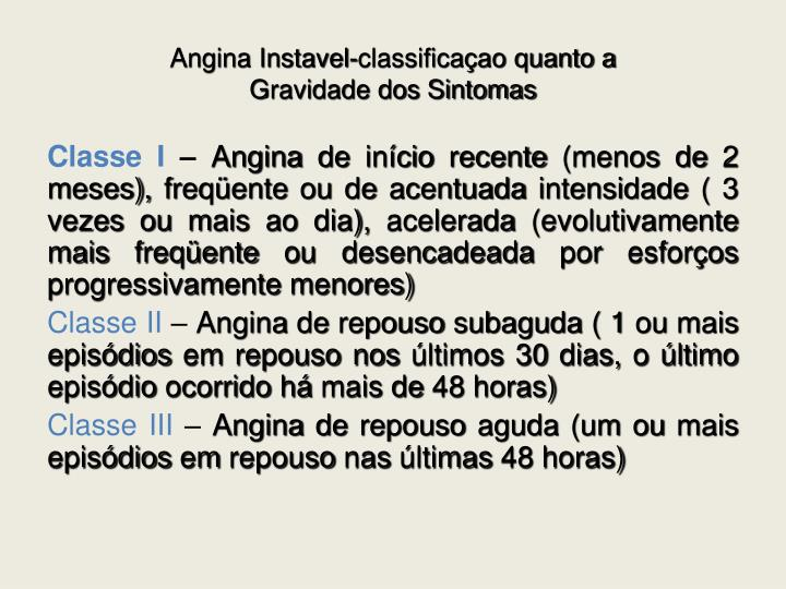 Angina Instavel-classificaçao quanto a
