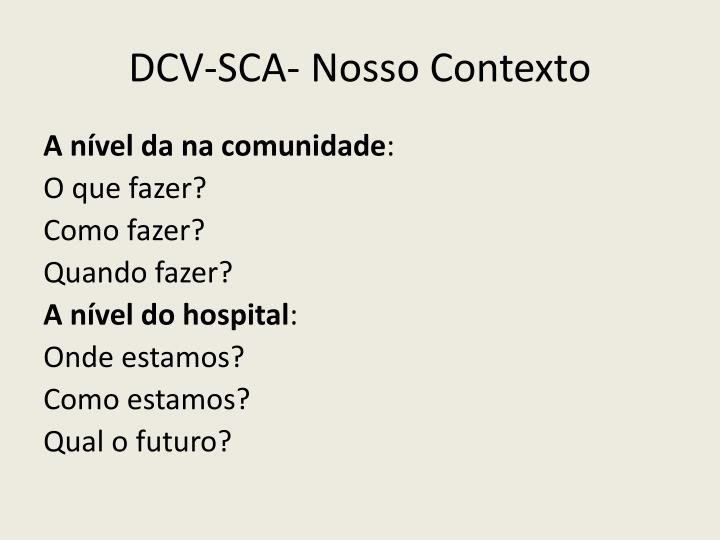 DCV-SCA- Nosso Contexto