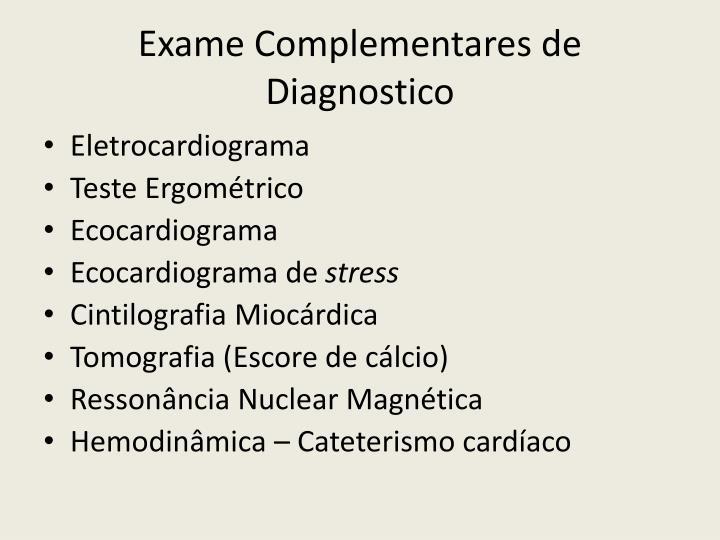 Exame Complementares de Diagnostico