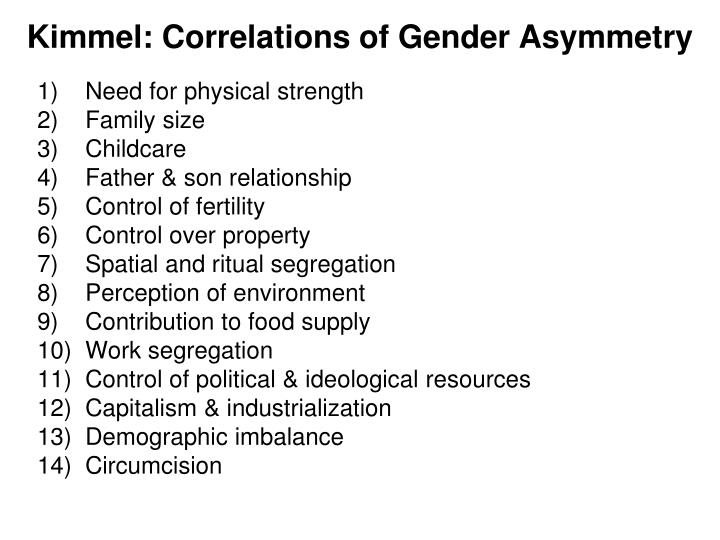 Kimmel: Correlations of Gender Asymmetry