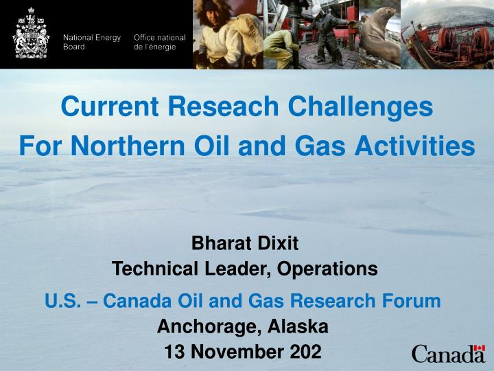 Current reseach challenges for northern oil and gas activities