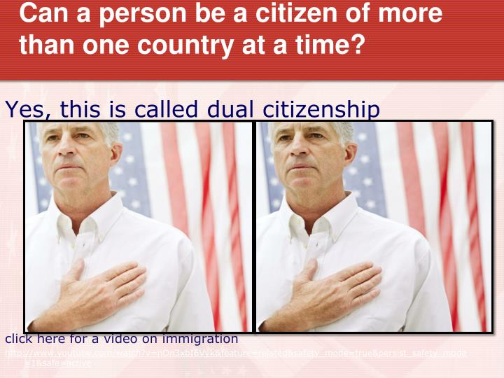 Can a person be a citizen of more than one country at a time?