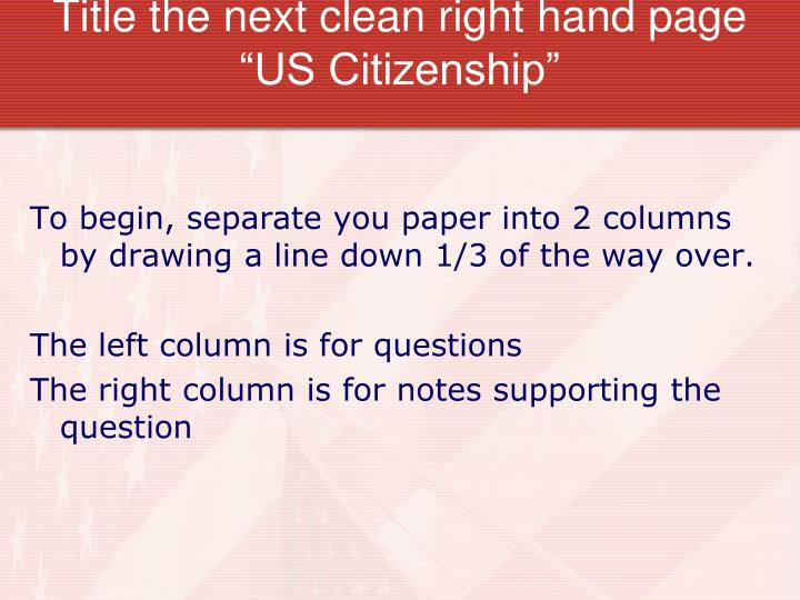 "Title the next clean right hand page ""US Citizenship"""