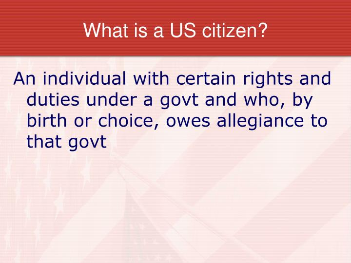 What is a US citizen?