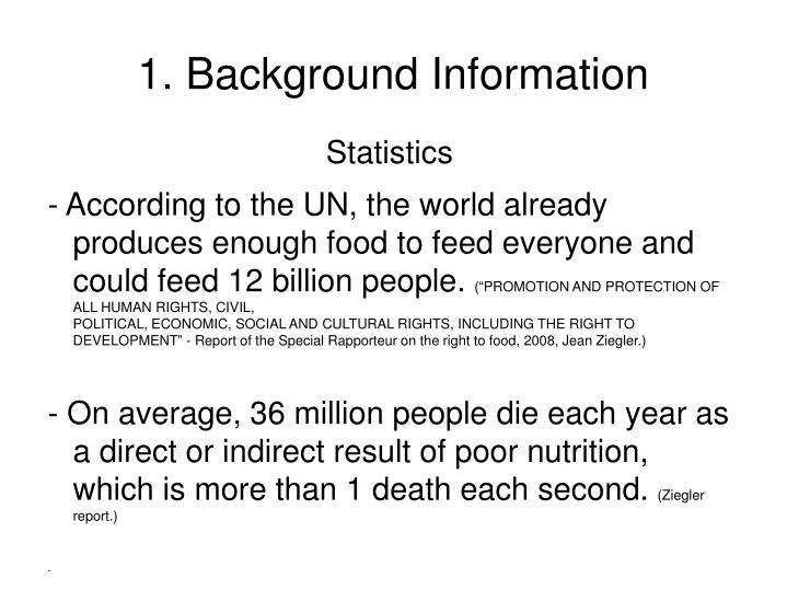 1. Background Information